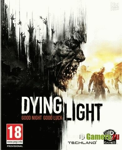 Dying Light: Ultimate Edition [v 1.6.0 + DLCs] (2015) PC | RePack от FitGirl